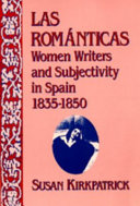 Las Románticas: Women Writers and Subjectivity in Spain, ...