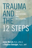 Trauma and the 12 Steps  Daily Meditations and Reflections