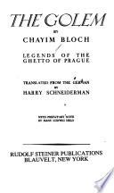 The Golem; Legends of the Ghetto of Prague