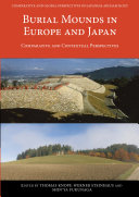 Burial Mounds in Europe and Japan
