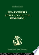 Relationships  Residence and the Individual