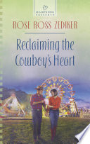 Reclaiming The Cowboy S Heart