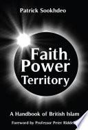 Faith, Power and Territory