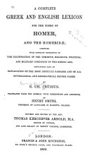 A Complete Greek and English Lexicon for the Poems of Homer and the Homeridae