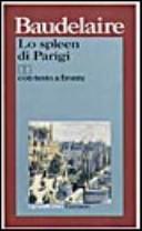 Lo spleen di Parigi (poemetti in prosa). Testo originale a fronte