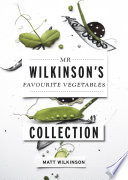 Mr Wilkinson s Favourite Vegetables