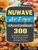 NuWave Air Fryer Oven Cookbook Book