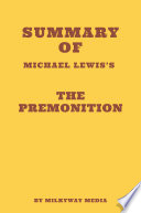 Summary of Michael Lewis s The Premonition