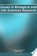 Issues In Biological And Life Sciences Research 2011 Edition Book PDF