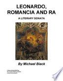 Leonardo, Romancia and Ra