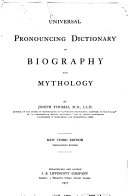 Universal Pronouncing Dictionary Of Biography And Mythology