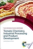 Tomato Chemistry  Industrial Processing and Product Development