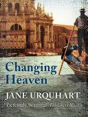 Changing Heaven