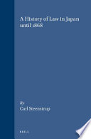 A History of Law in Japan Until 1868