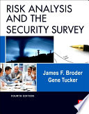 Risk Analysis and the Security Survey Book