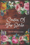 Cousin Of The Bride Guest List Wedding Planner