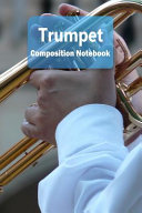Trumpet Composition Notebook