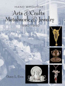Hand Wrought Arts and Crafts Metalwork and Jewelry