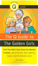 The Q Guide to the Golden Girls