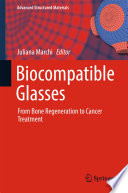 Biocompatible Glasses