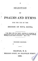 A Selection of Psalms and Hymns for the Use of the Diocese of Nova Scotia