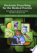 Electronic Prescribing for the Medical Practice