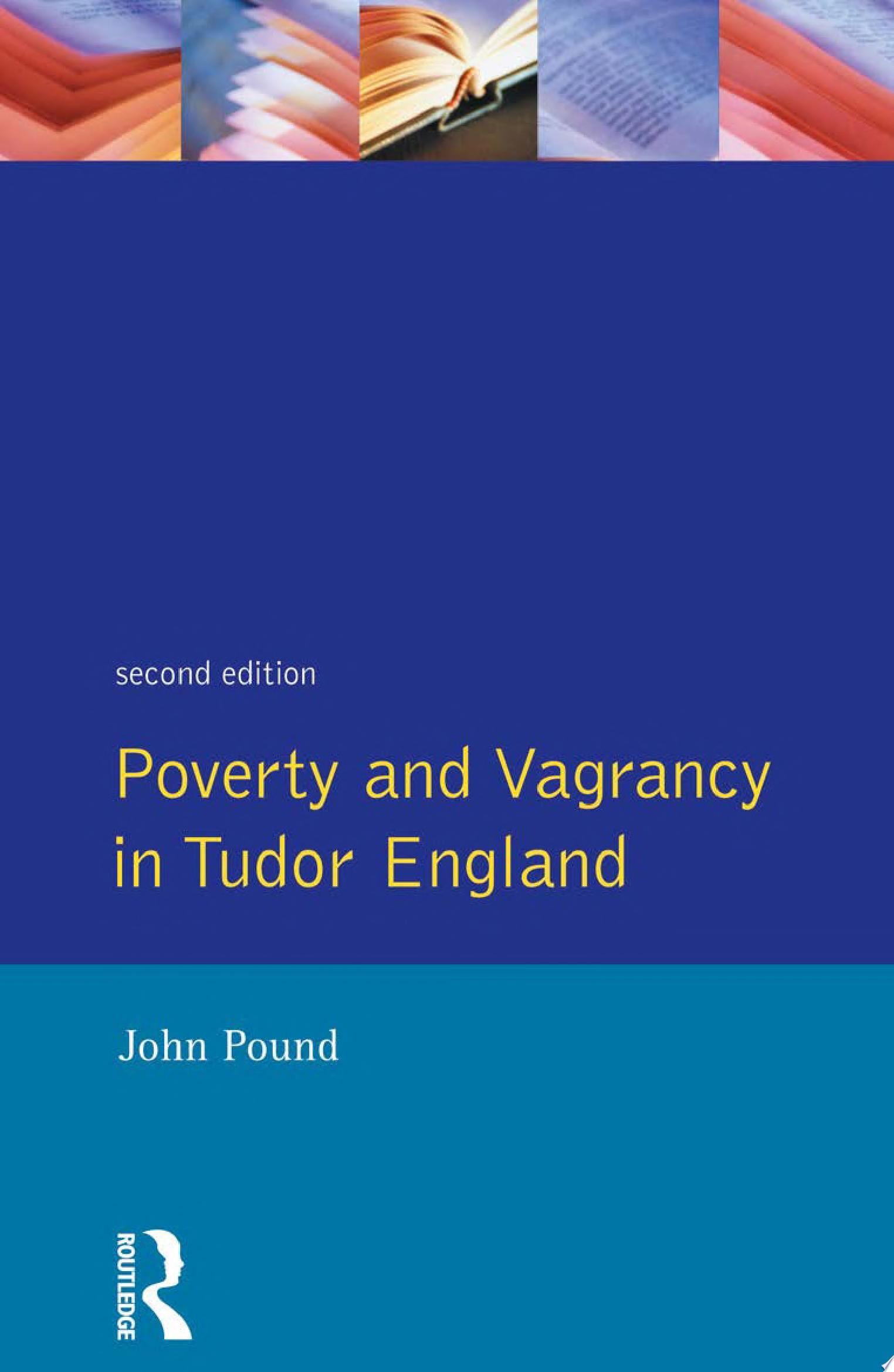 Poverty and Vagrancy in Tudor England