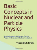 Basic Concepts in Nuclear and Particle Physics Pdf/ePub eBook