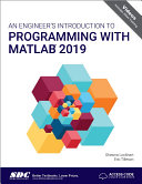 An Engineer s Introduction to Programming with MATLAB 2019