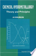 Chemical Hydrometallurgy  Theory And Principles