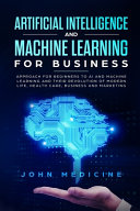 Artificial Intelligence and Machine Learning for Business Book
