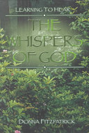 Learning To Hear The Whispers Of God