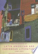 Encyclopedia Of Latin American And Caribbean Literature 1900 2003