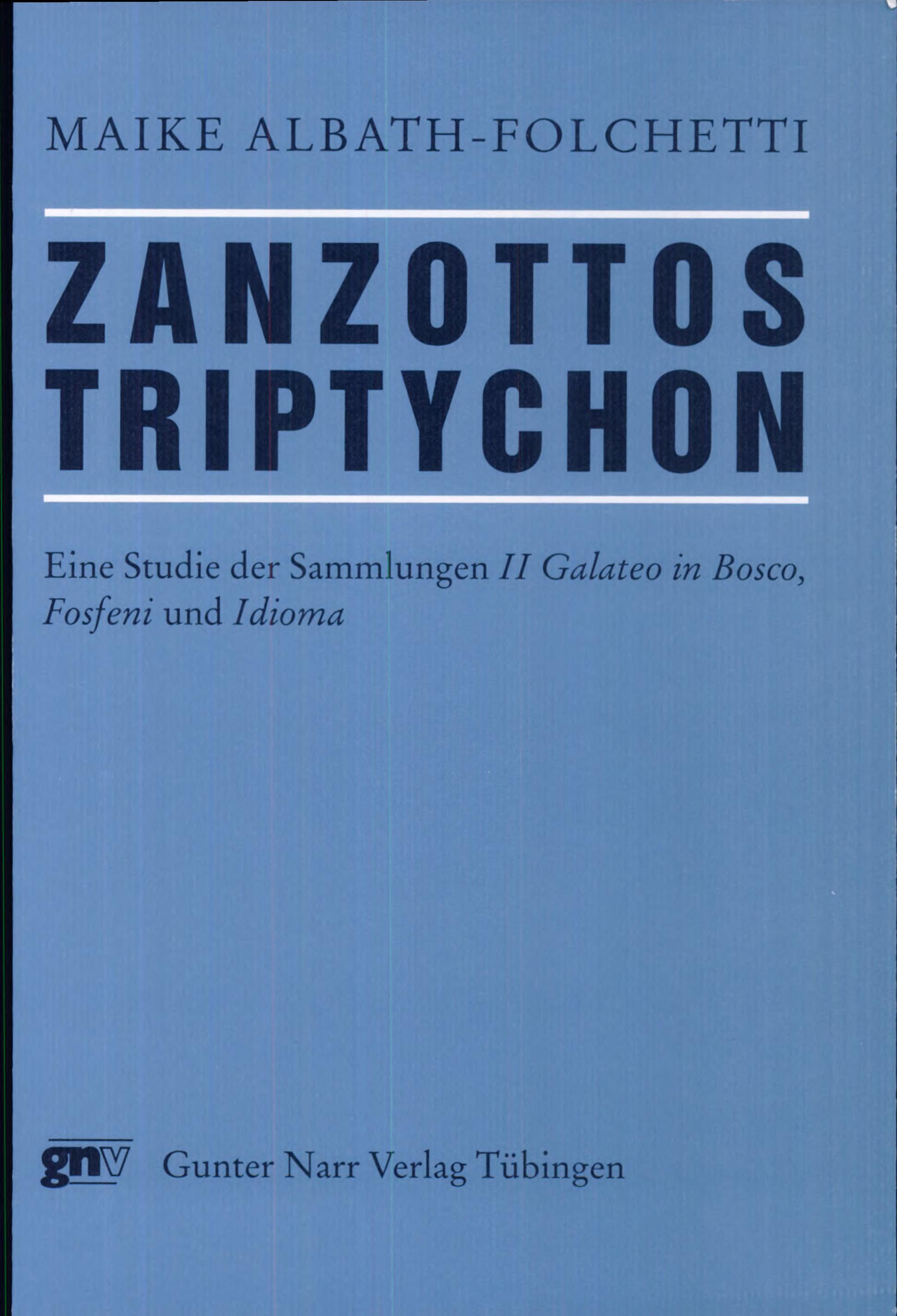 Zanzottos Triptychon