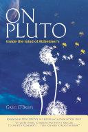 On Pluto: Inside the Mind of Alzheimer's Pdf/ePub eBook