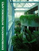 Environmental Interiorscapes