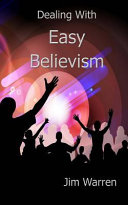 Dealing with Easy Believism
