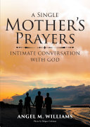A Single Mother s Prayers