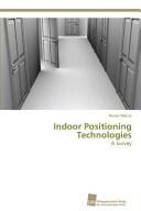 Indoor Positioning Technologies