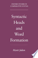 Syntactic Heads And Word Formation