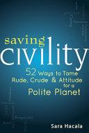 Saving Civility
