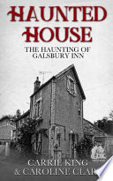 The Haunting of Galsbury Inn