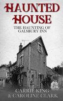 The Haunting of Galsbury Inn Book