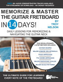 Memorize   Master the Guitar Fretboard in 14 Days Book