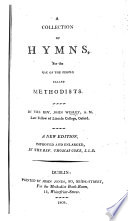 A Collection of Hymns  for the use of the people called Methodists     A new edition