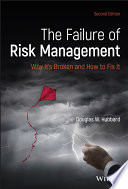 """""""The Failure of Risk Management: Why It's Broken and How to Fix It"""" by Douglas W. Hubbard"""