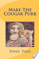 Make the Cougar Purr
