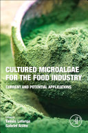 Cultured Microalgae for the Food Industry Book
