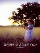 Under a Black Star