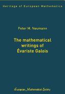 The Mathematical Writings of Évariste Galois
